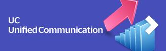 UC Unified Communication